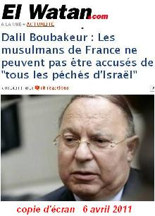 Dalil Boubakeur, citation Israël, Juifs, France, Algérie